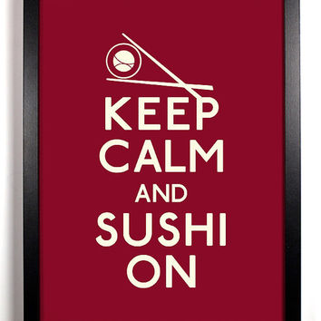 Keep Calm and Sushi On California Roll and by KeepCalmArsenal