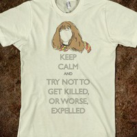 Hermione: Try Not To Get Killed, Or Worse, Expelled - Keep Calm, HP
