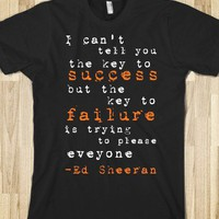 Ed Sheeran Quote T-Shirt