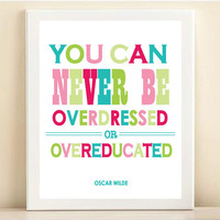 "Pink, Green & Blue ""Oscar Wilde- Overeducated or Overdressed"" print poster"