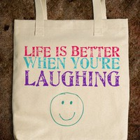 Life Is Better When You're Laughing - glamfoxx.com