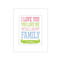 I Love You, You Love Me We're a Happy Family  Wall Decor 8 X 10 Typography Art Print Poster, Wall Art