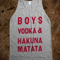 Boys Vodka & Hakuna Matata - College Is For Your mom
