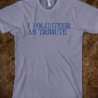 I volunteer as tribute - Carpe Diem