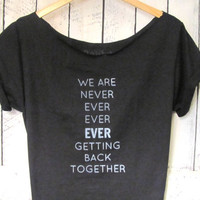 FREE SHIPPING- Taylor Swift, Taylor Swift Lyrics, Taylor Swift Shirt, Off Shoulder Shirt (women, teen girls)