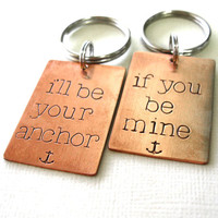 I&#x27;ll be your anchor key chains - his and hers keychain set - military wife key chain set in aluminum, copper or brass
