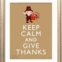 Thanksgiving Decor Handmade Printable DIY A4 Poster- Keep Calm and Give Thanks, pilgrim turkey Hostess gift