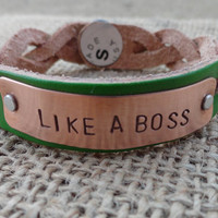 "Braided Leather Bracelet - Hand Stamped ""Like A Boss"""