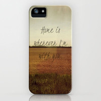 Home is Wherever I'm With You iPhone Case by Josrick | Society6