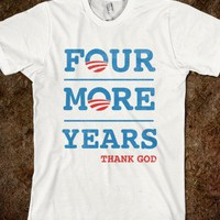 Four More Years (Thank God)