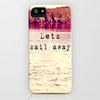 Lets Sail Away iPhone Case by Rachel Burbee | Society6