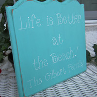 Hand Painted Personalized Blue Wooden Beach Sign, &quot;Life&#x27;s Better at the Beach.&quot;