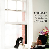 NEVER GIVE UP - Wall Decal Quote vinyl wall art stickers 2