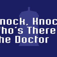 Knock Knock! Who&#x27;s There The Doctor T-Shirt | SnorgTees
