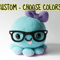 Custom Octopus Plush Toy - Choose colors and Accessories