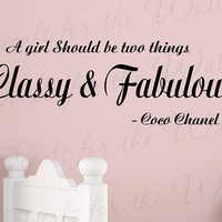 A Girl Should Be Two Things Classy and Fabulous Girl Room Kid Nursery Large Wall Decal Art Vinyl Lettering Quote Sticker Saying Decor B30