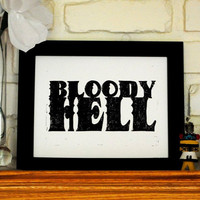 Linocut Print Bloody Hell Quote Black on White 8 x by cursiveart