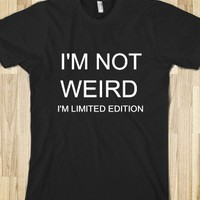 i&#x27;m not weird - Rock&#x27;in Creativitee