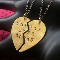 CHICKS OVER DICKS--Best Bitches, Best Friends Charm Necklaces, Lesbian, Split Heart Necklace, Stamped Necklace, Partners in Crime, lgbt