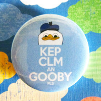 "KEP CLM an GOOBY pls (meme) - 1.75"" Badge / Pinback Button"