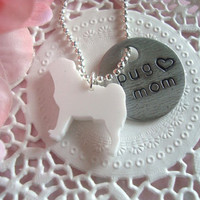 Pug Mom Hand Stamped Keychain Black Or White Acrylic Laser Cut Pug Charm Made To Order