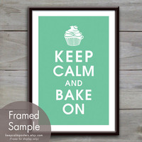 Keep Calm and BAKE ON - 13x19 Poster (Featured in Green Sash) Purchase 3 and get 1 FREE