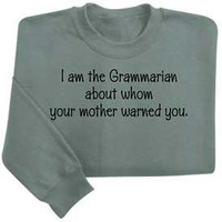 I Am The Grammarian Shirts