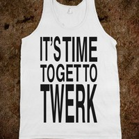 Time To Get to Twerk (black)