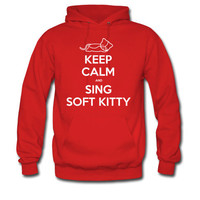 Keep Calm and Sing Soft Kitty- Men's Hoodie, choice of 4 colors