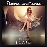 Amazon.com: MP3 Downloads: Lungs: The B-Sides [+digital booklet] - Florence + The Machine