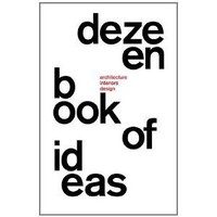 Amazon.com: Dezeen Book of Ideas (9780956309822): Marcus (ed) Fairs: Books