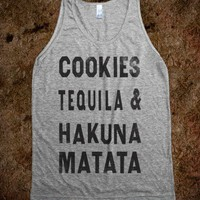 Cookies Tequila & Hakuna Matata - College Is For Your mom