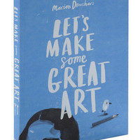 Let?s Make Some Great Art | Mod Retro Vintage Books | ModCloth.com