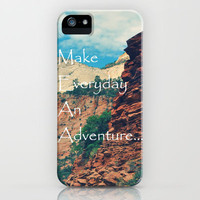 Make Everyday An Adventure... iPhone Case by Lisa Argyropoulos | Society6
