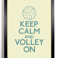 Keep Calm and Volley On Volleyball 8 x 10 Print by KeepCalmArsenal
