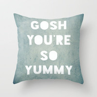 Gosh (Yummy) Throw Pillow by Rachel Burbee | Society6