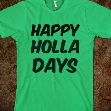 Happy Holla Days-Unisex Grass T-Shirt