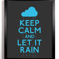 Keep Calm and Let It Rain (Clouds and Rain) 8 x 10 Print Buy 2 Get 1 FREE Keep Calm Art Keep Calm Poster Keep Calm Print