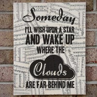 Somewhere Over the Rainbow - Wizard of Oz / Lyrics Art / Prints on Canvas - Sheet Music Art