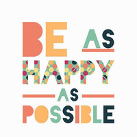 SALE Henry James 8x10 Print - Be as happy as possible