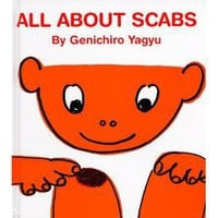 All About Scabs (My Body Science Series) (My Body Science Series): Amanda Mayer Stinchecum, Genichiro Yagyu - AbeBooks - 9780916291822: Free State Books