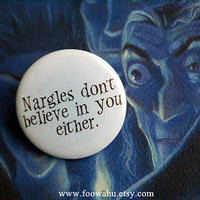 Harry Potter Nargles don't believe in you either Luna Lovegood - Pinback Button Badge
