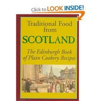 Traditional Food from Scotland: The Edinburgh Book of Plain Cookery Recipes (Hippocrene International Cookbook Series) [Paperback]