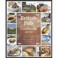British Pub Cookbook (Regional Kitchen) [Hardcover]