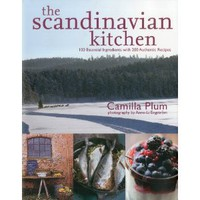The Scandinavian Kitchen: Over 100 Essential Ingredients with 200 Authentic Receipes [Hardcover]