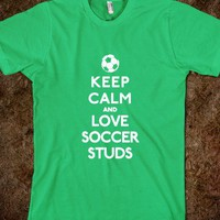 Keep Calm and love soccer studs - Awesome fun #$!!*&