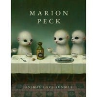 Marion Peck: Animal Love Summer [Hardcover]