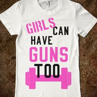 Girls Can Have Guns Too!