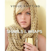 Vogue Knitting Shawls &amp; Wraps [Hardcover]