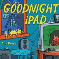 Gift Idea: Goodnight iPad: a Parody for the next generation
